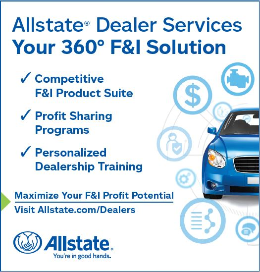 Allstate® Dealer Services Your 360° F&I Solution