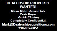 DEALERSHIP PROPERTY WANTED