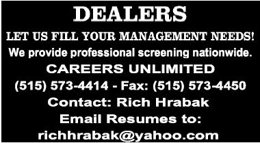 DEALERS LET US FILL YOUR MANAGEMENT NEEDS!