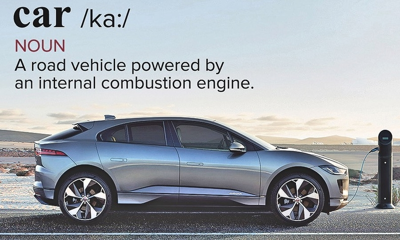 "The Oxford dictionary says a ""car"" has an internal combustion engine. Jaguar, maker of the electric I-Pace, begs to differ."